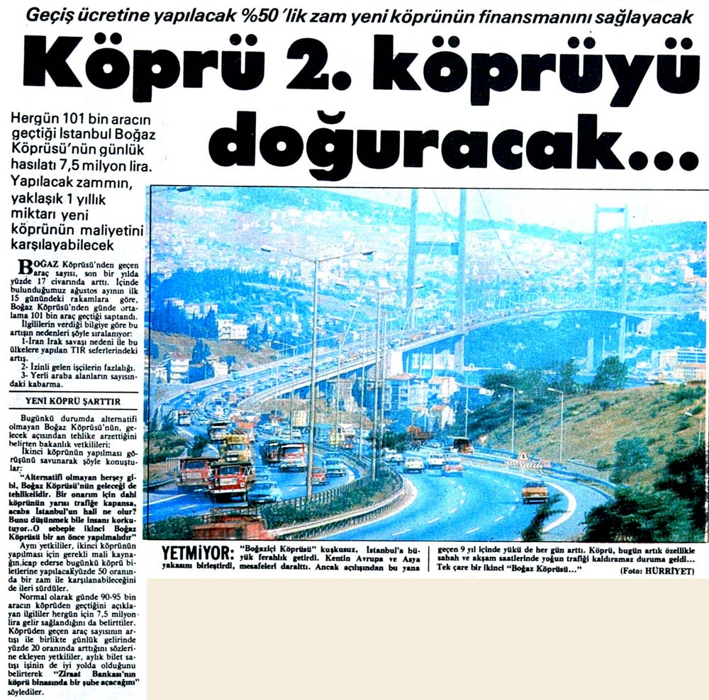 Köprü 2. köprüyü doğuracak...