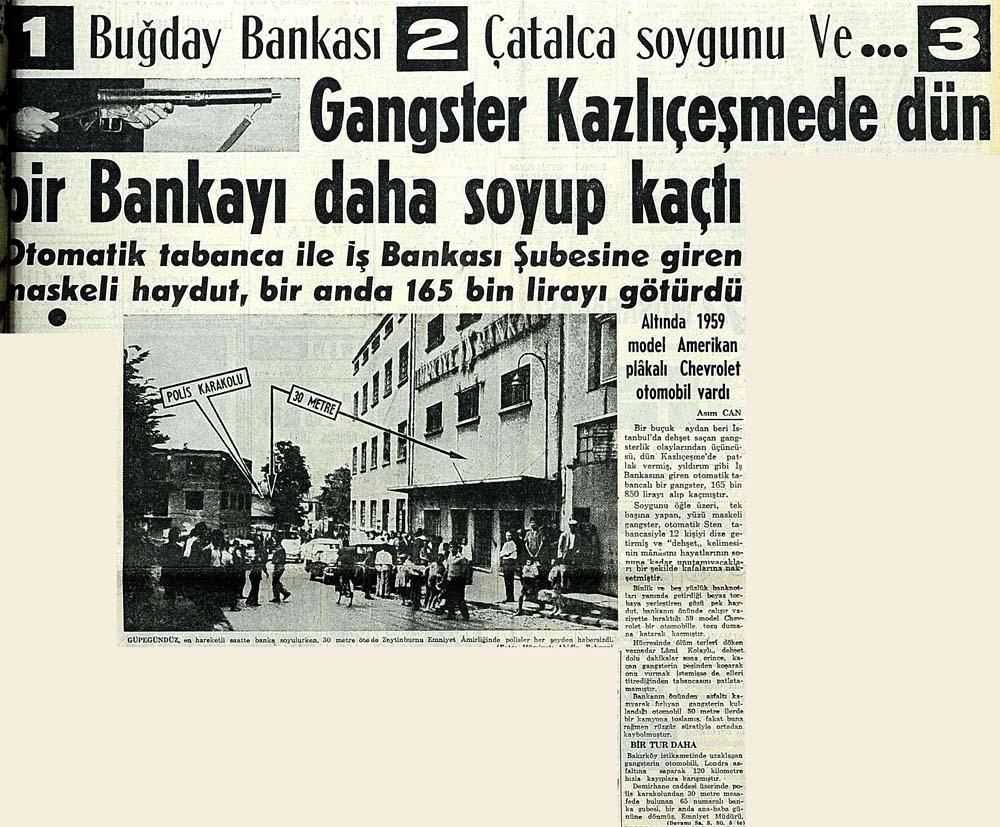 Gangster Kazlıçeşmede dün bir Bankayı daha soyup kaçtı
