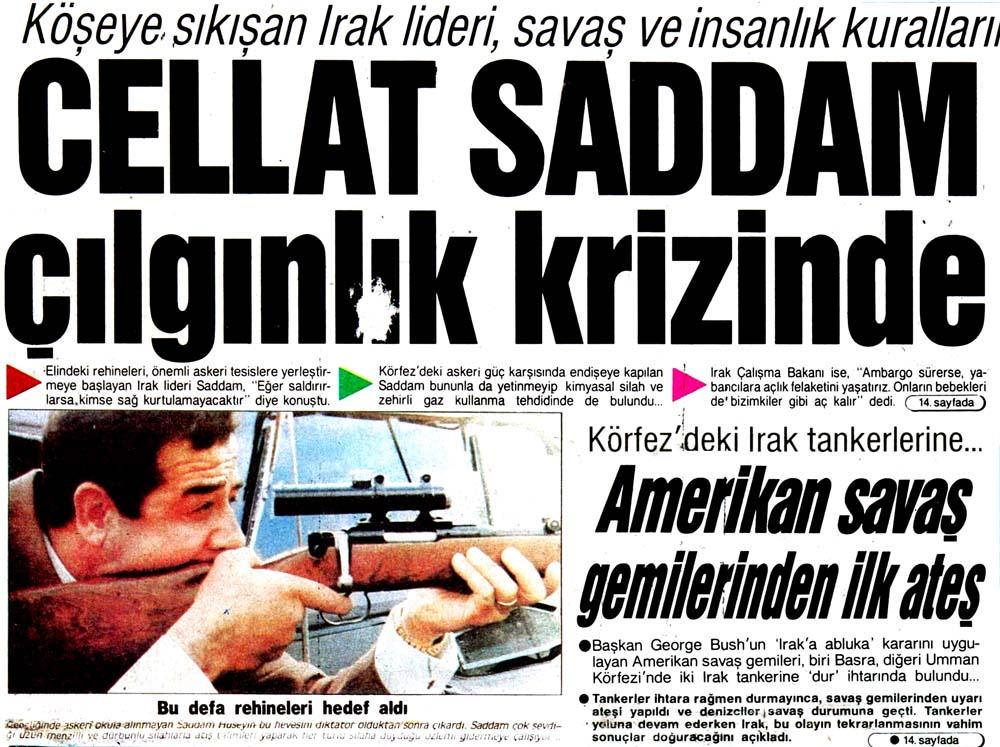 Cellat Saddam çılgınlık krizinde