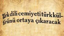 Türk dili cemiyeti türk kültürünü ortaya çıkaracak