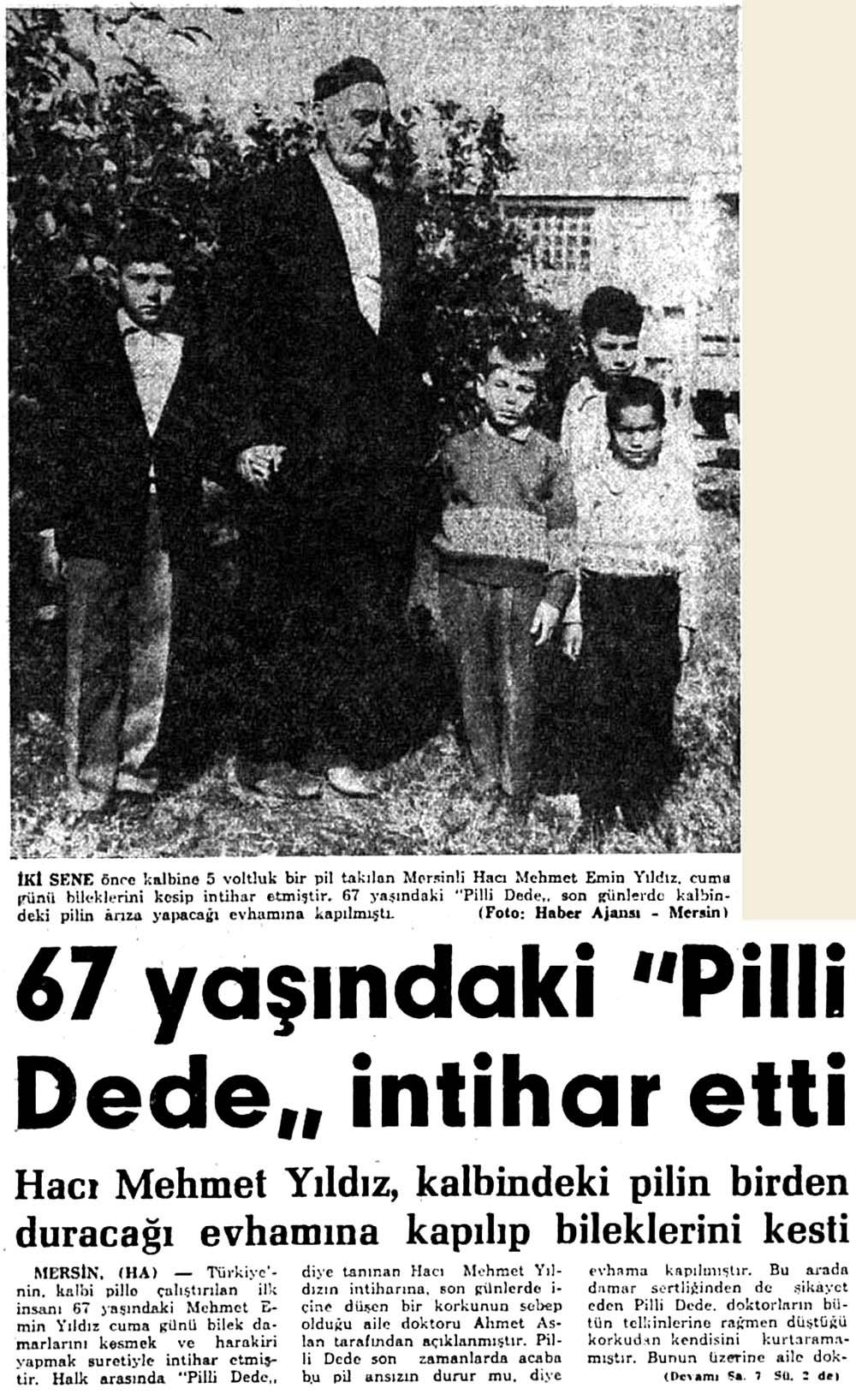 67 yaşındaki ''Pilli Dede'' intihar etti