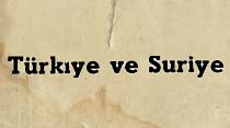 Türkiye ve Suriye