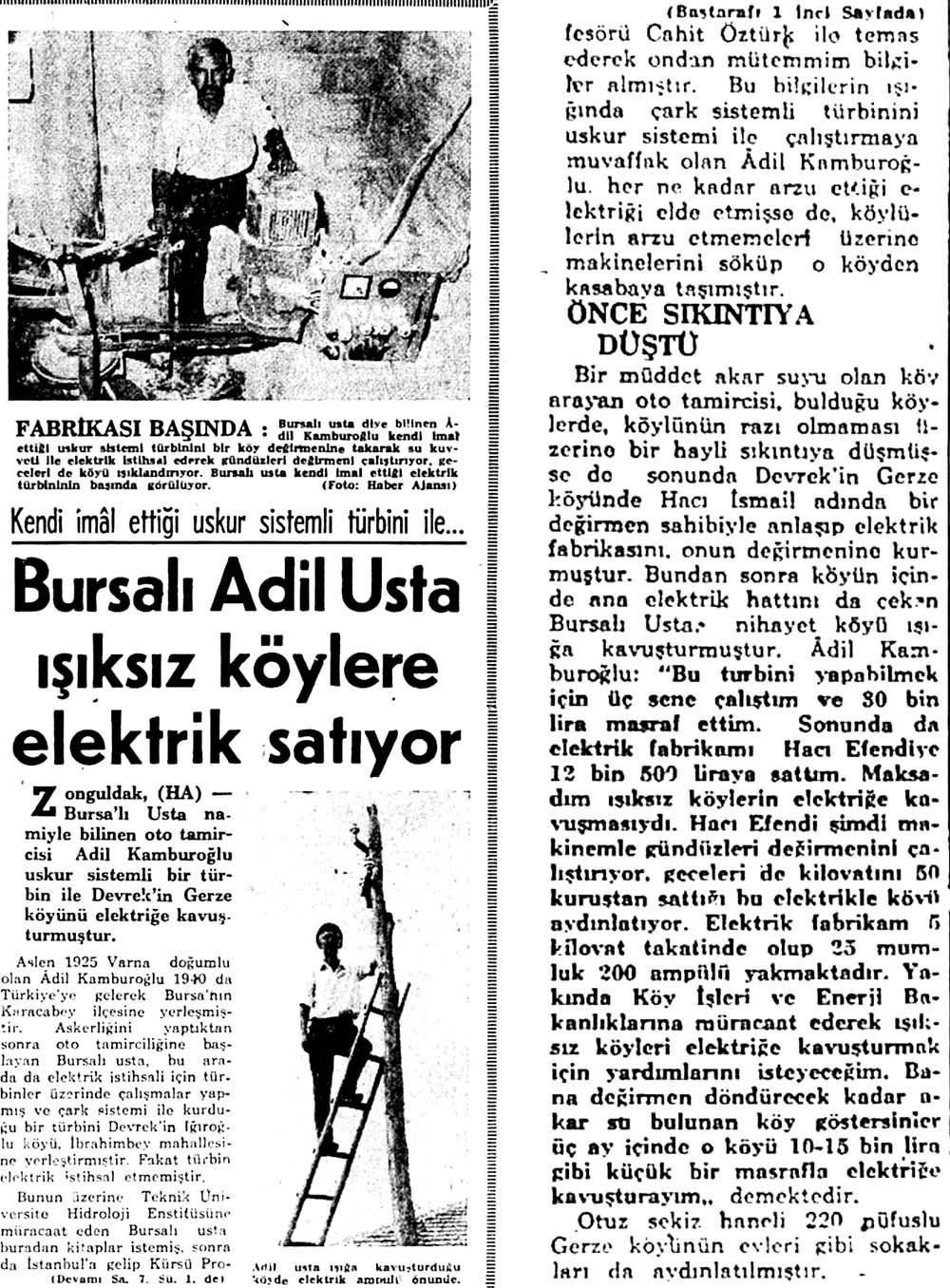 Bursalı Adil Usta ışıksız köylere elektrik satıyor
