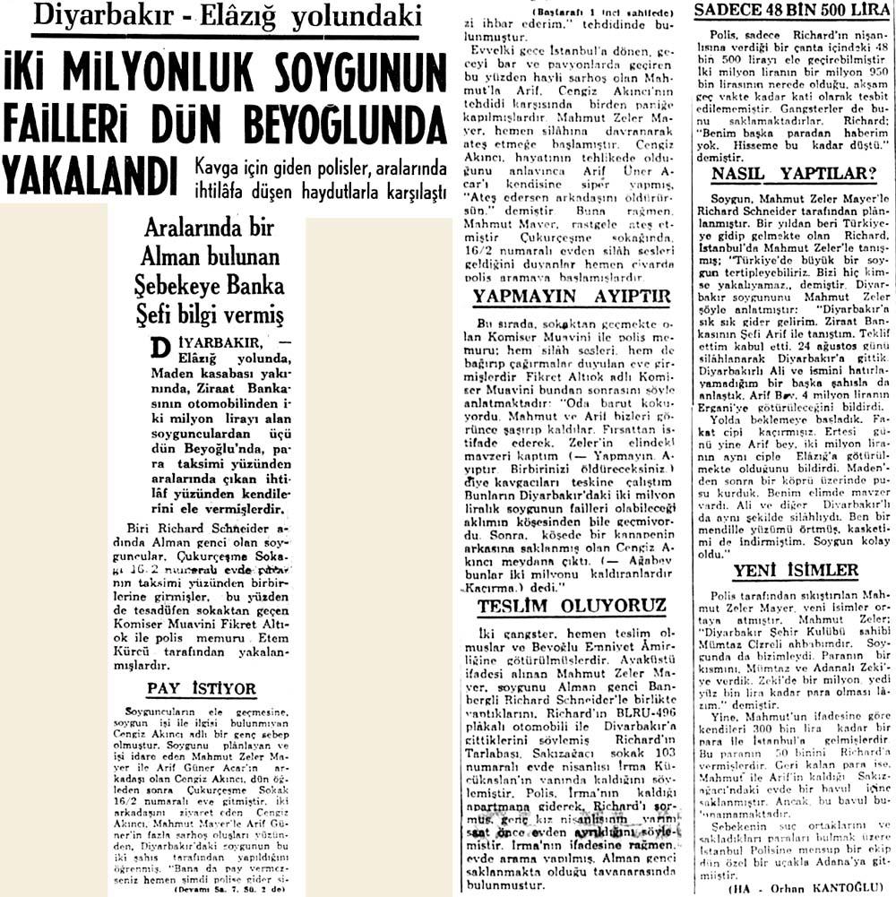İki milyonluk soygunun failleri dün Beyoğlunda yakalandı