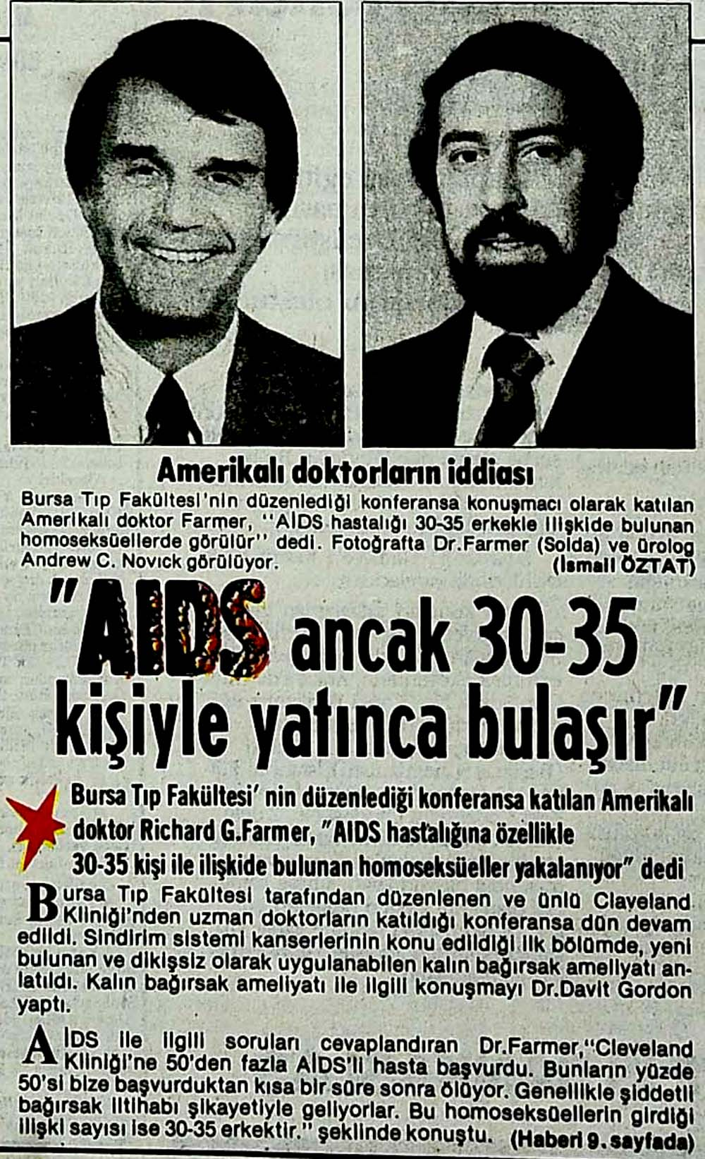 ''AIDS ancak 30-35 kişiyle yatınca bulaşır''