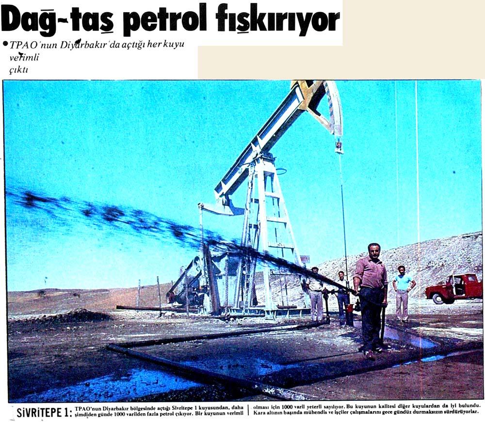 Dağ-taş petrol fışkırıyor