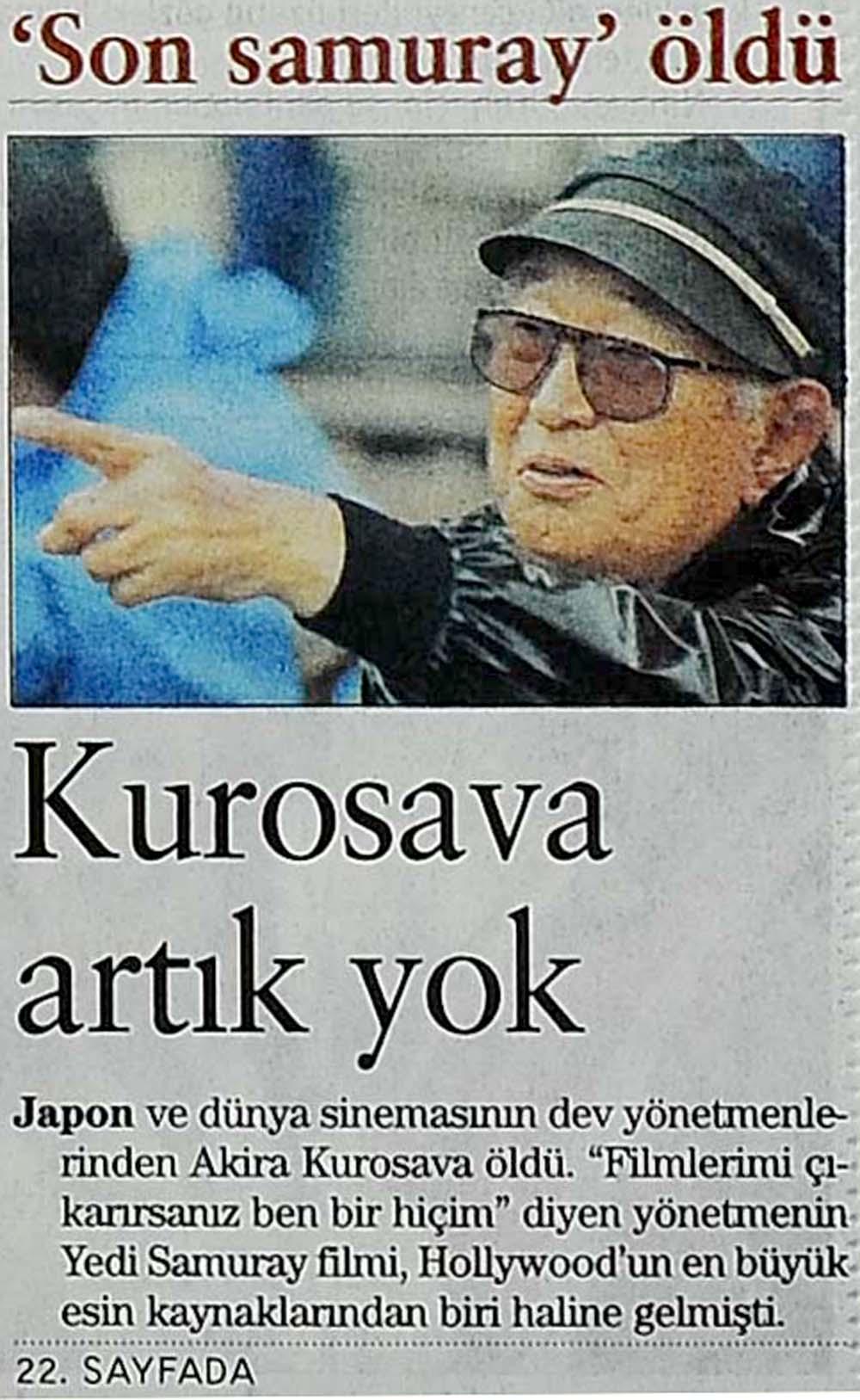 Kurosava artık yok