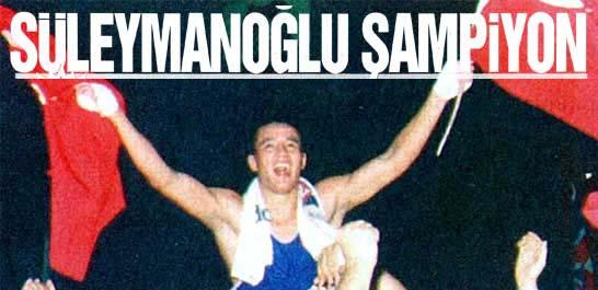Süleymanoğlu Şampiyon