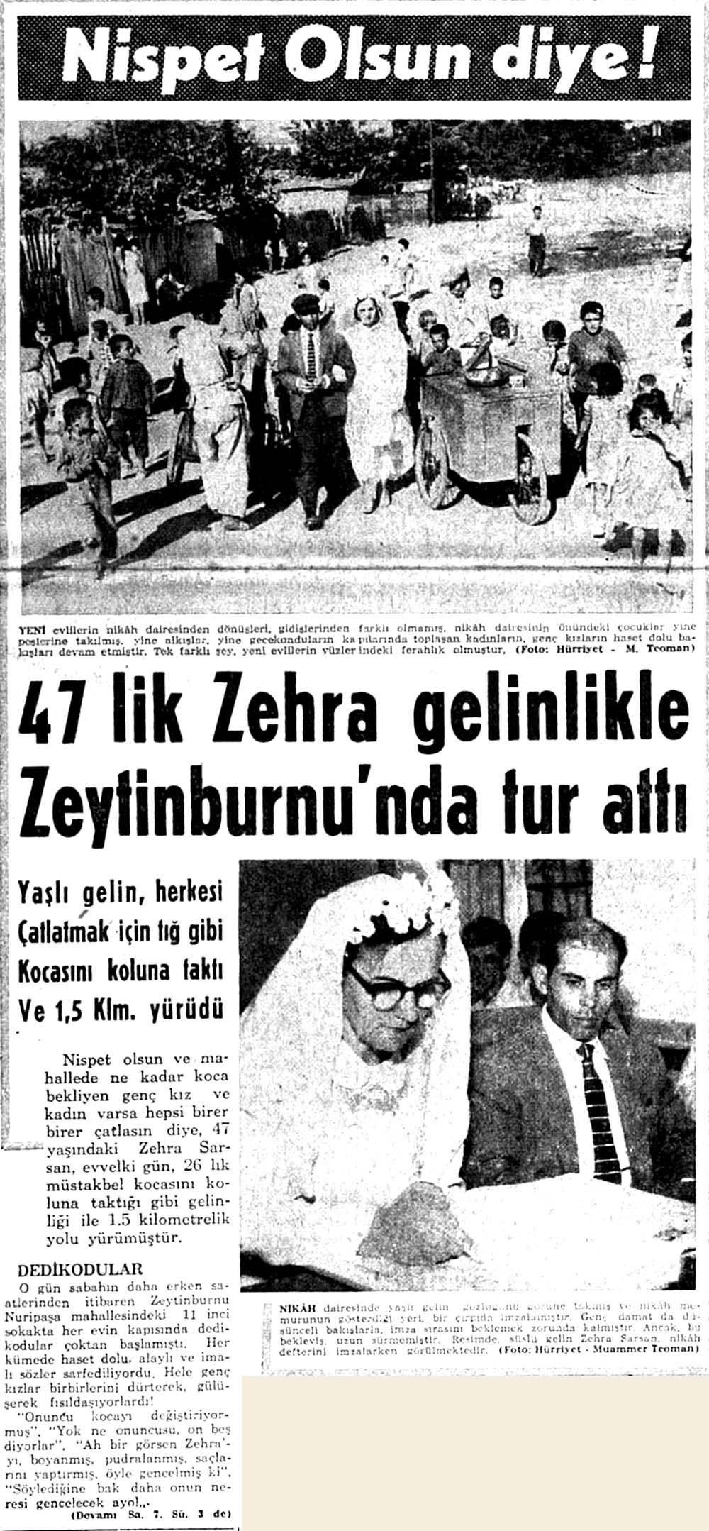 47 lik Zehra gelinlikle Zeytinburnu'nda tur attı