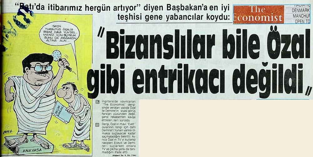 """""""Bizanslılar bile Özal gibi entrikacı değildi"""""""