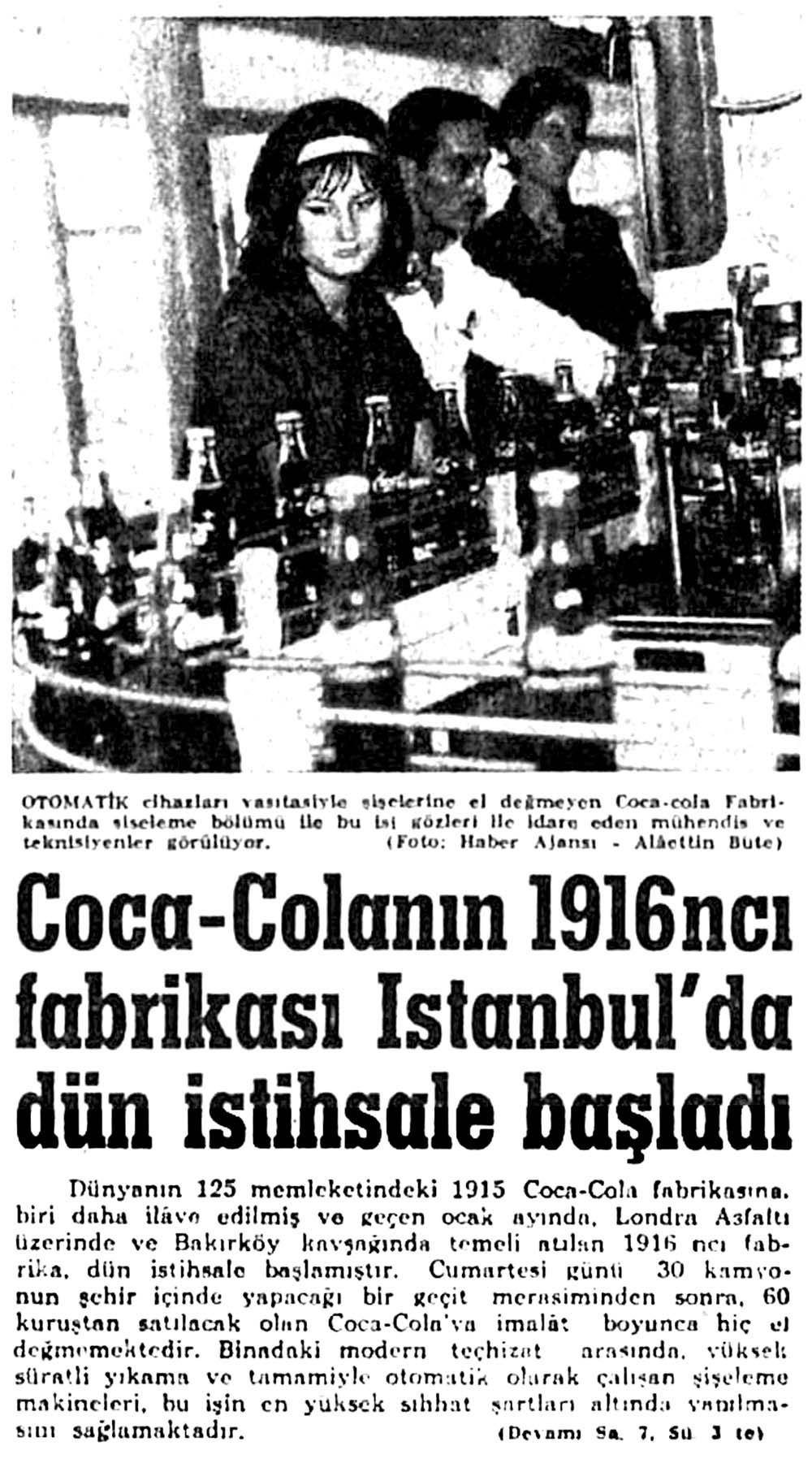 Coca-Colanın 1916ncı fabrikası İstanbul'da dün istihsale başladı