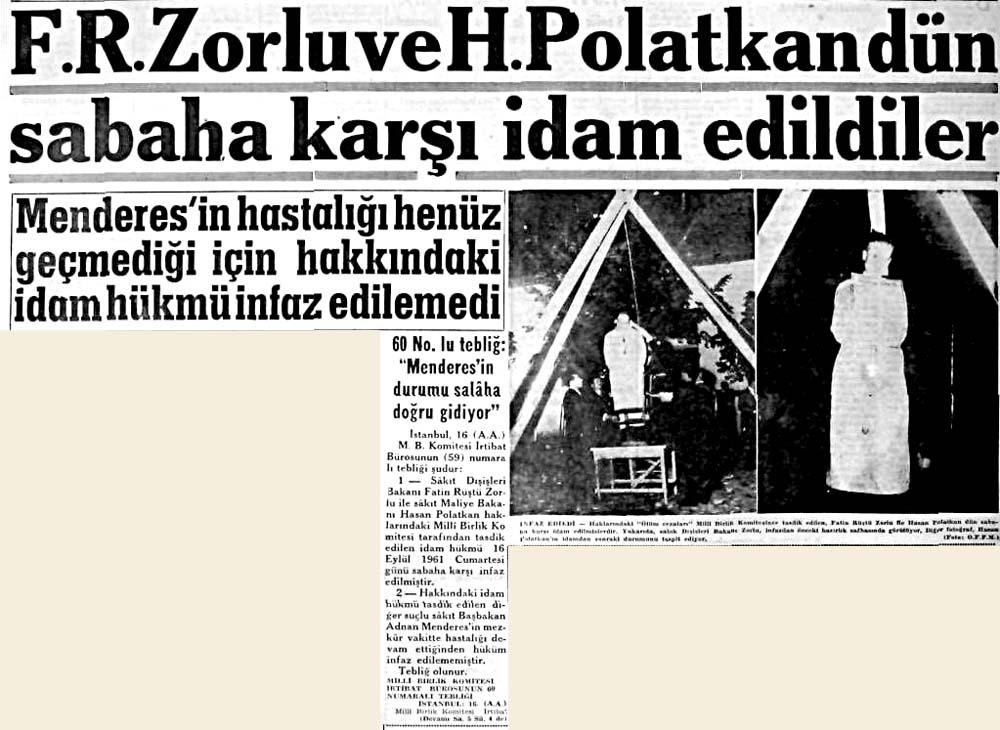 F.R.Zorlu ve H.Polatkan dün sabaha karşı idam edildiler