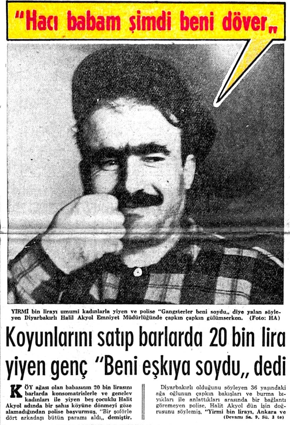 """""""Hacı babam şimdi beni döver"""""""