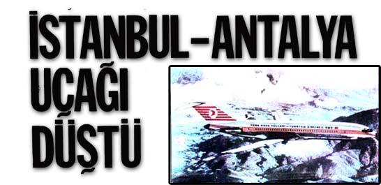 İstanbul-Antalya uçağı düştü