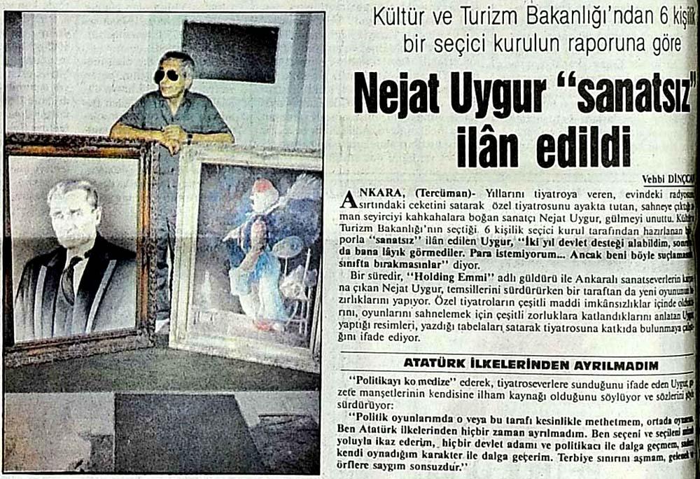 """Nejat Uygur """"sanatsız"""" ilan edildi"""