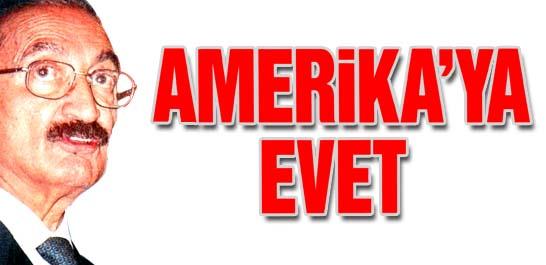 Amerika'ya Evet