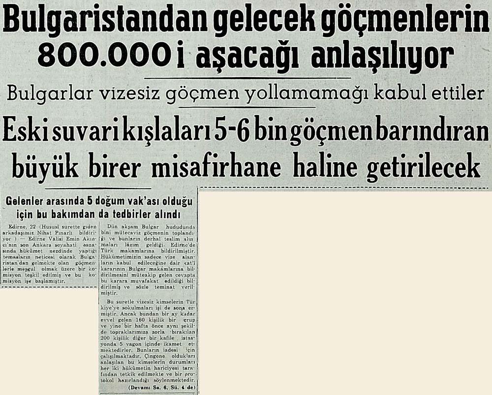 Bulgaristandan gelecek göçmenlerin 800.000 i aşacağı anlaşılıyor