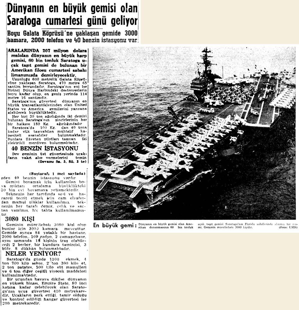 Dünyanın en büyük gemisi olan Saratoga cumartesi günü geliyor