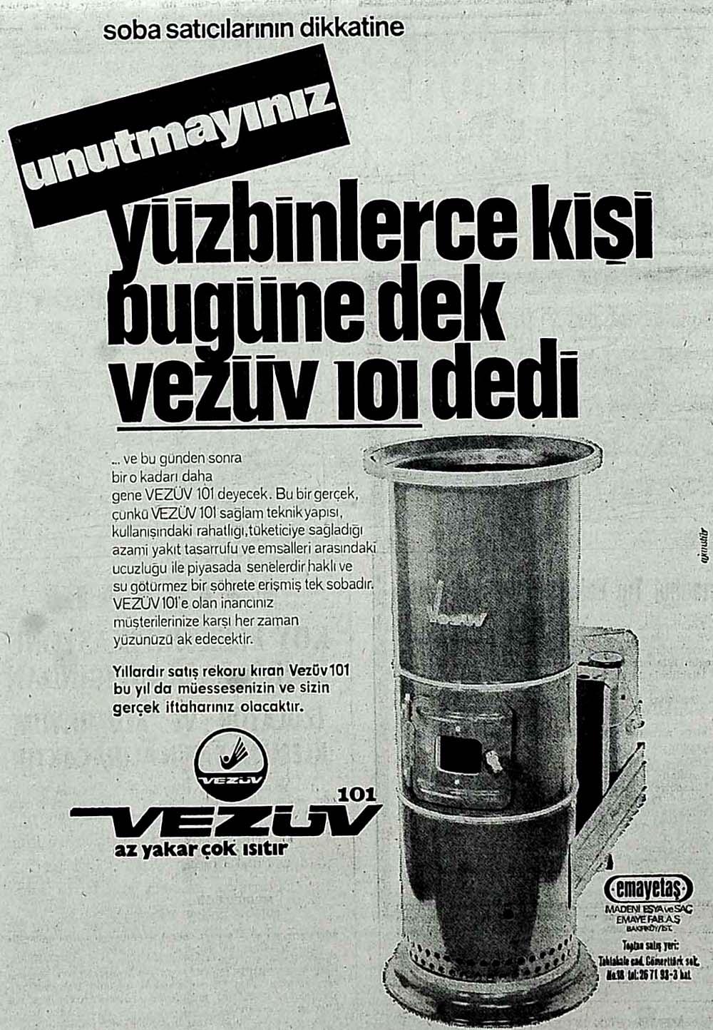Unutmayınız yüzbinlerce kişi bugüne dek Vezüv 101 dedi