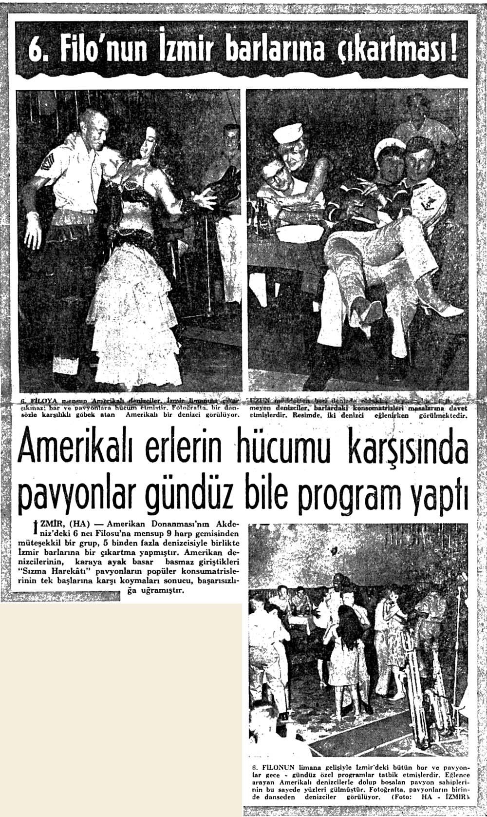6.Filo'nun İzmir barlarına çıkartması!