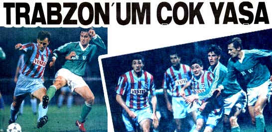 Trabzon sabaha kadar uyumadı