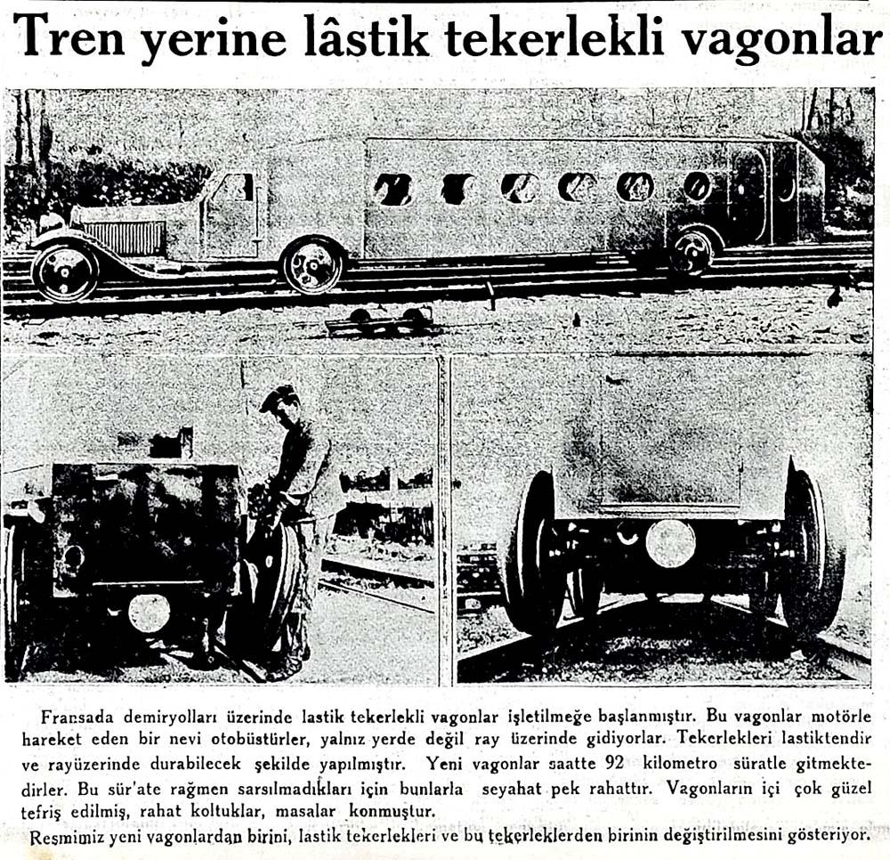 Tren yerine lastik tekerlekli vagonlar