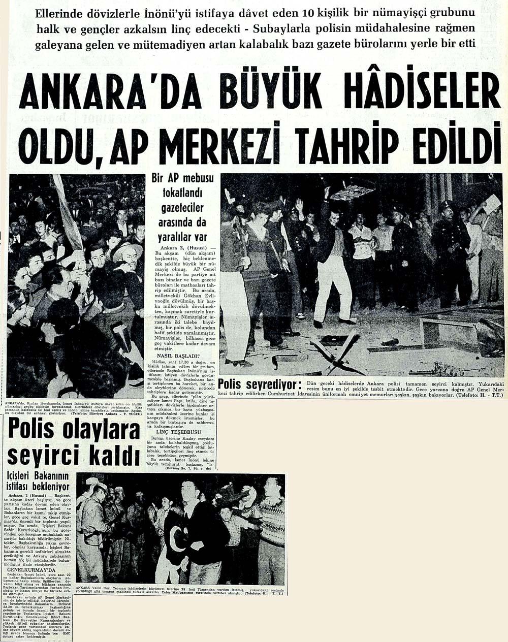 Ankara'da büyük hadiseler oldu, AP Merkezi tahrip edildi