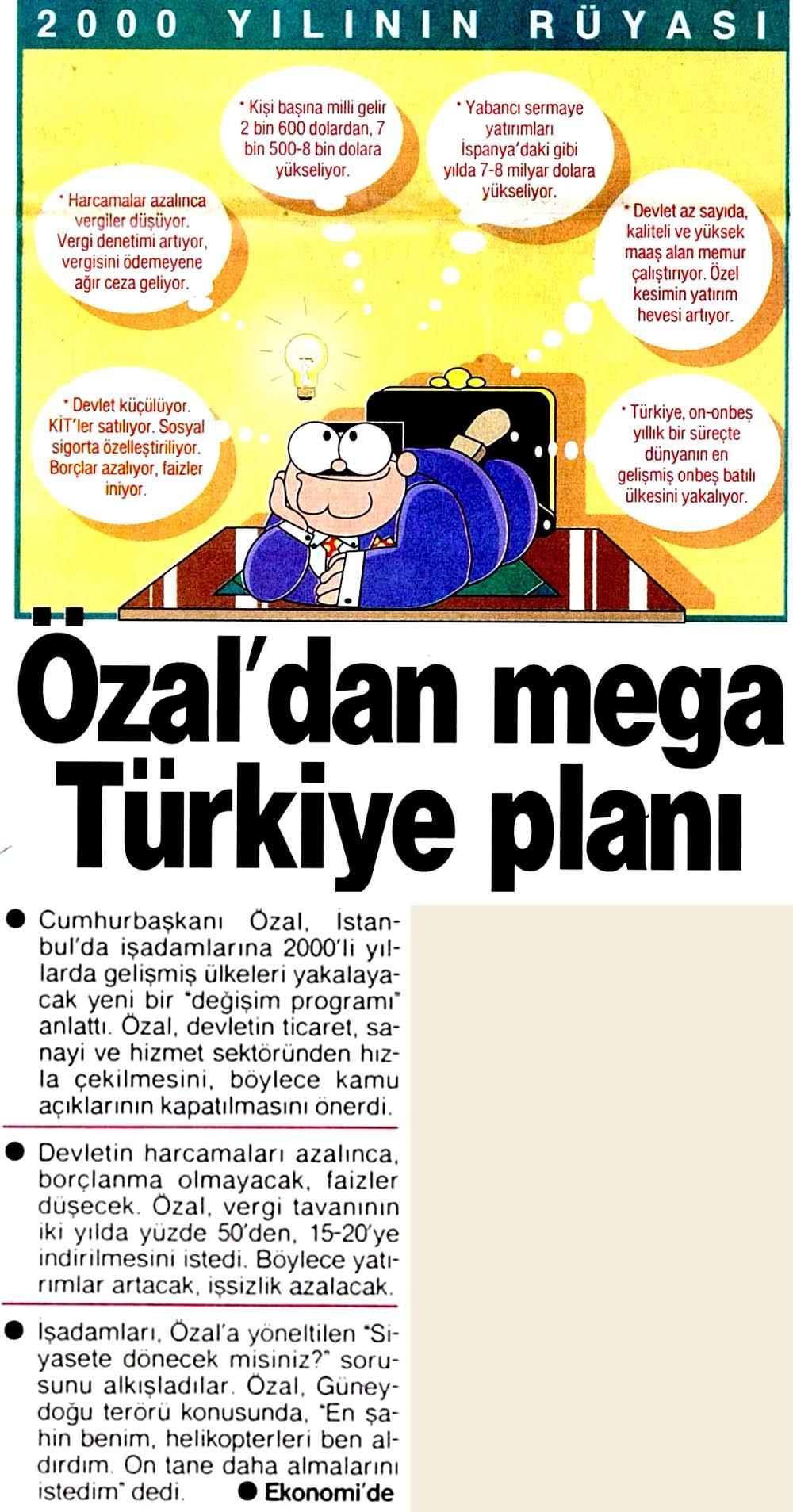 Özal'dan mega Türkiye planı