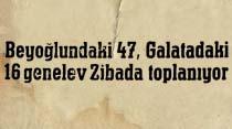Beyoğlundaki 47, Galatadaki 16 genelev Zibada toplanıyor