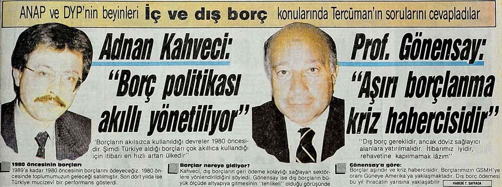 """Adnan Kahveci: """"Borç politikası akıllı yönetiliyor"""""""