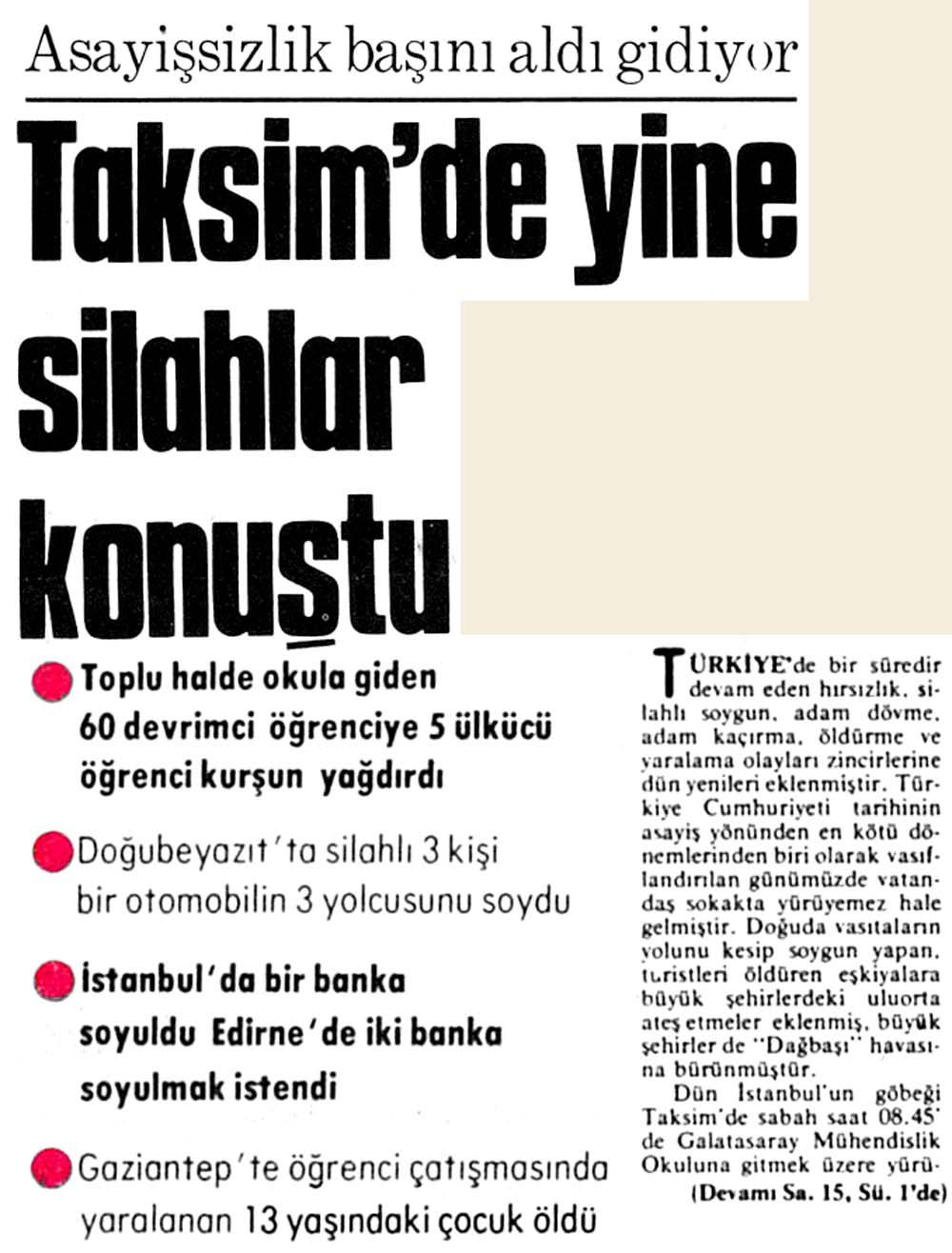 Taksim'de yine silahlar konuştu
