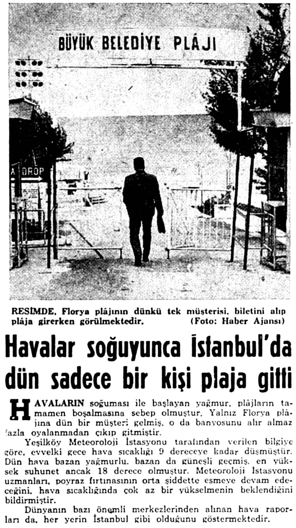 Havalar soğuyunca İstanbul'da dün sadece bir kişi plaja gitti