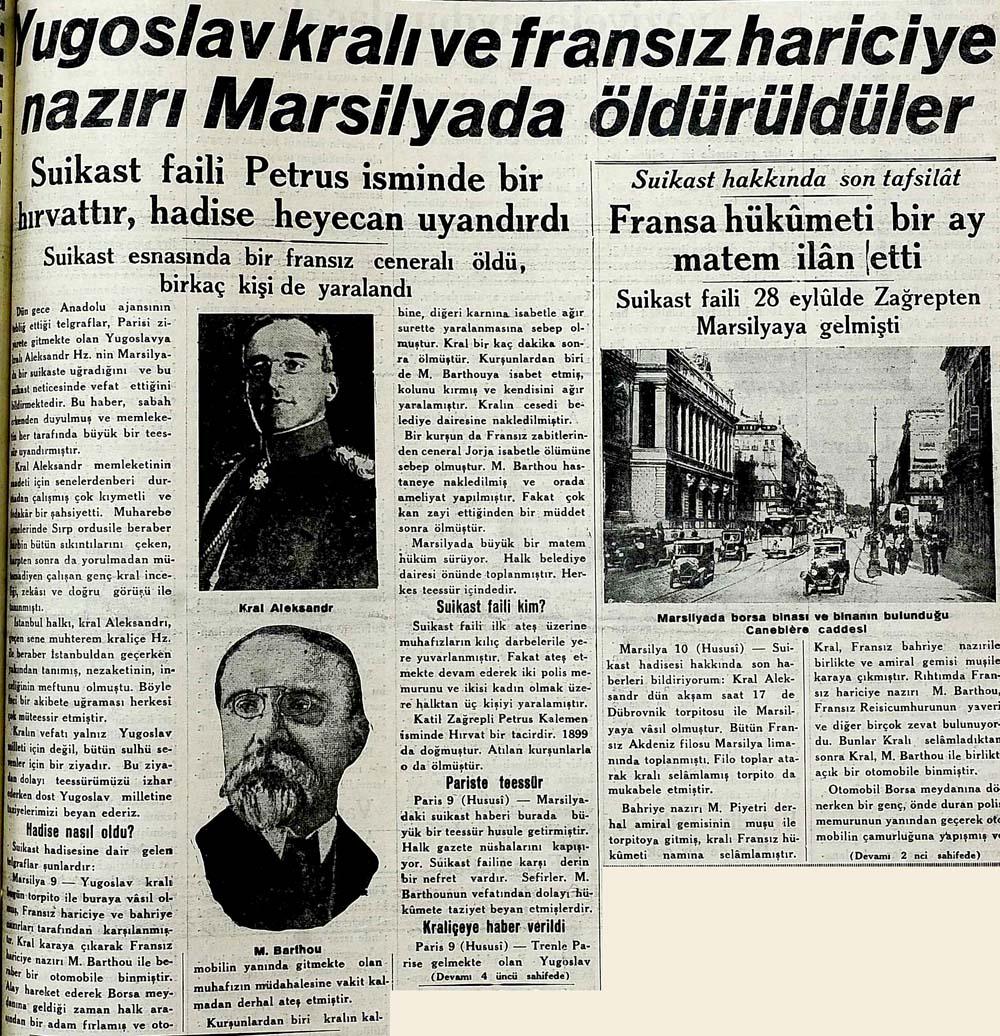 Yugoslavya kralı ve fransız hariciye nazırı Marsilyada öldürüldüler