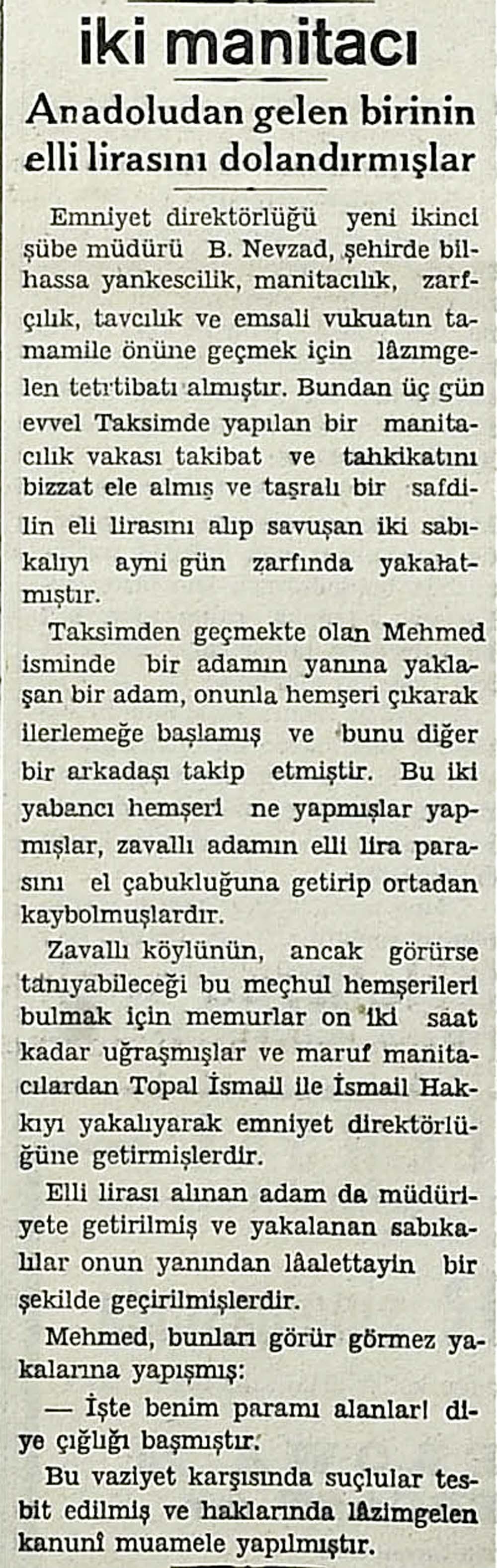 iki manitacı: Anadoludan gelen birinin elli lirasını dolandırmışlar