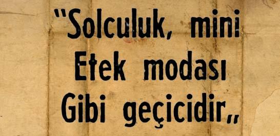 """Feyzioğlu: """"Solculuk, mini Etek modası Gibi geçicidir"""""""