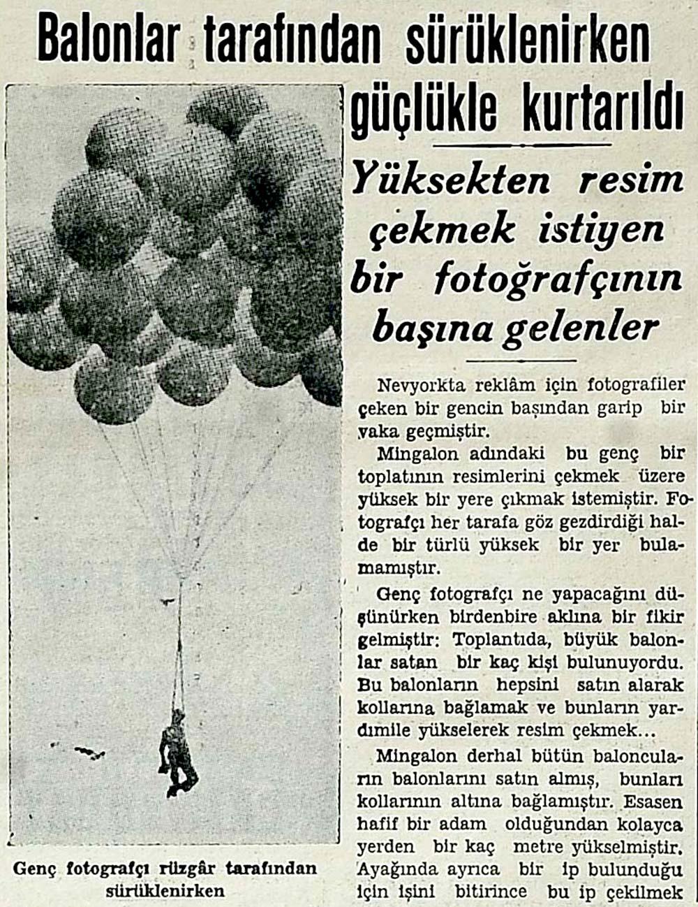 Balonlar tarafından sürüklenirken güçlükle kurtarıldı