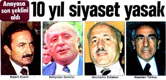 Lider ve yöneticilere 10 yıl siyaset yasak