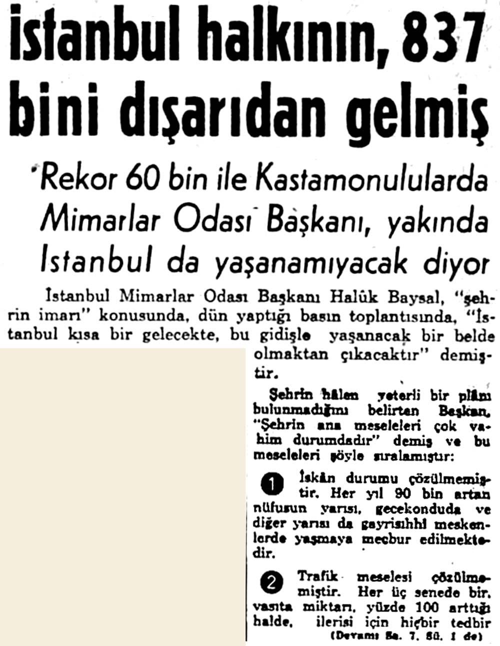 İstanbul halkının, 837 bini dışarıdan gelmiş