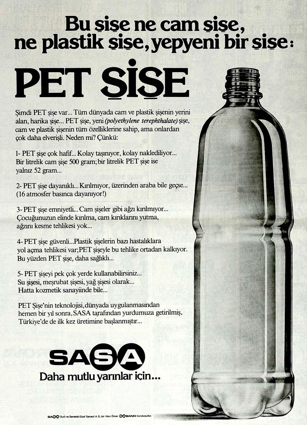 Yepyeni bir şişe: Pet Şişe