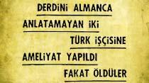 Derdini Almanca anlatamayan iki Türk işçisine ameliyat yapıldı fakat öldüler