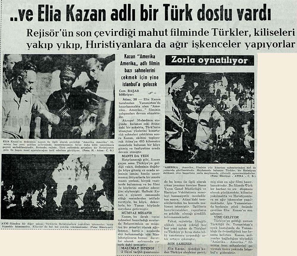..ve Elia Kazan adlı bir Türk dostu vardı