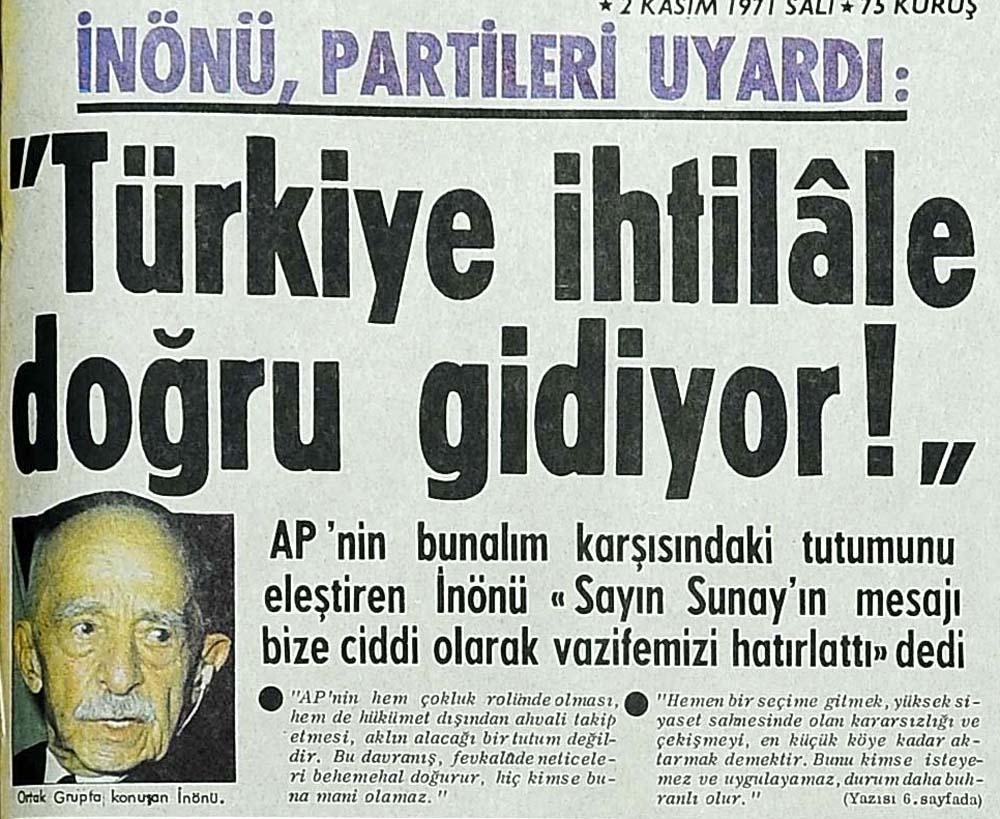 İnönü, partileri uyardı: ''Türkiye ihtilale doğru gidiyor!''