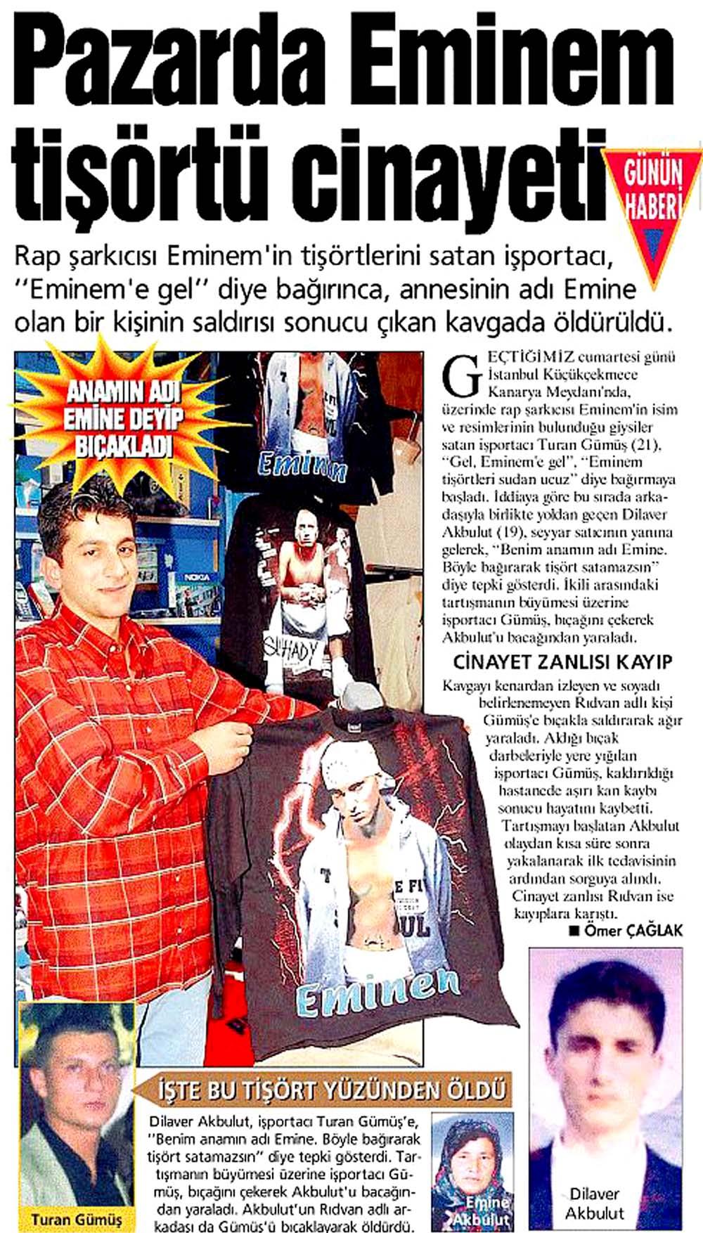 Pazarda Eminem tişörtü cinayeti