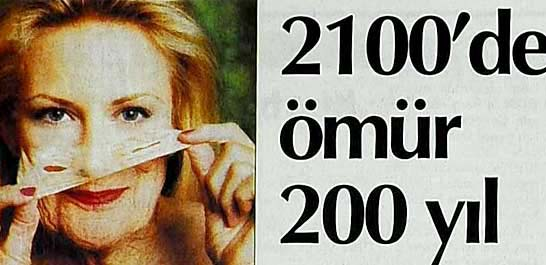 2100'de ömür 200 yıl