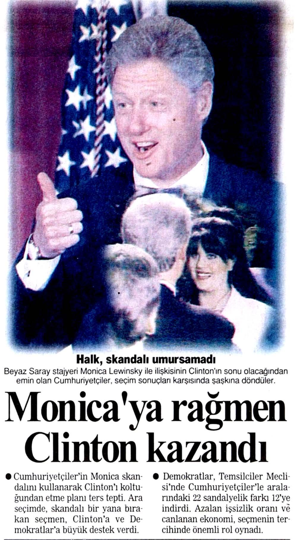 Monica'ya rağmen Clinton kazandı