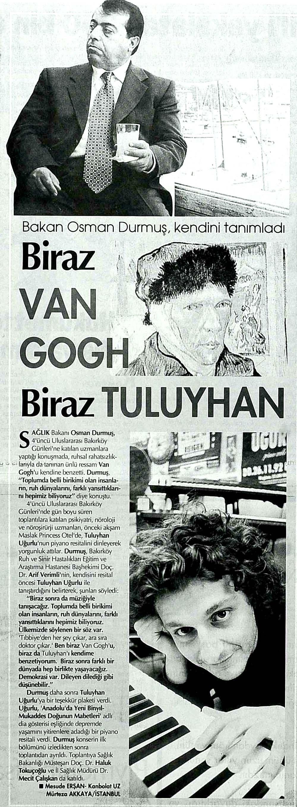 Biraz Van Gogh Biraz Tuluyhan