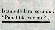İstanbullulara soruldu: ''Pahalılık var mı?''