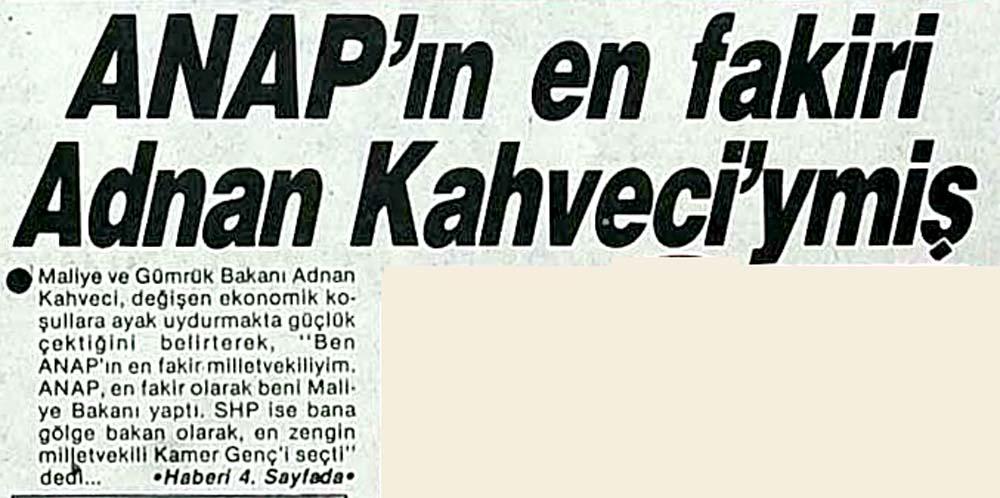 Anap'ın en fakiri Adnan Kahveci'ymiş