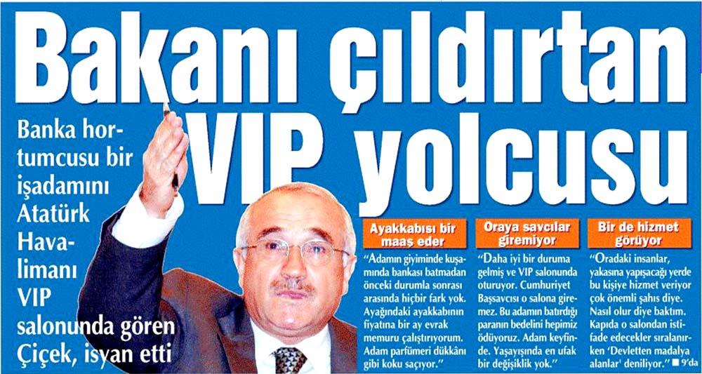 Bakanı çıldırtan VIP yolcusu