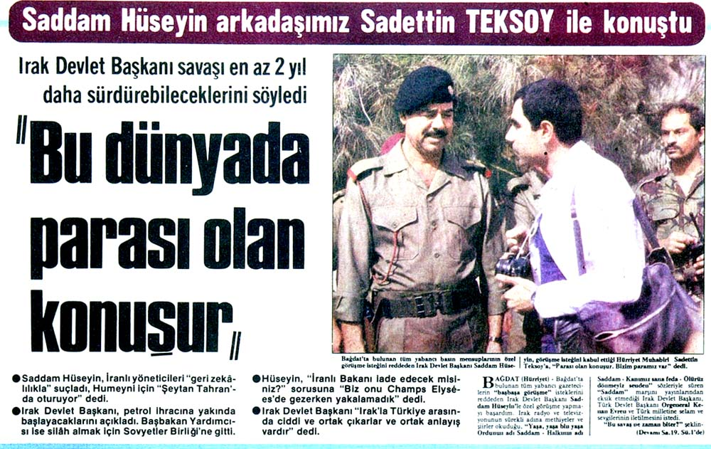 Saddam Hüseyin arkadaşımız Sadettin Teksoy ile konuştu